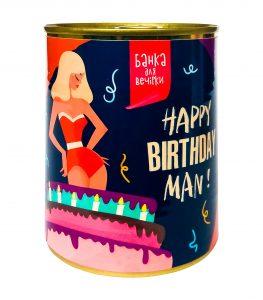 "Банка консервная ""Happy Birthday MAN"""